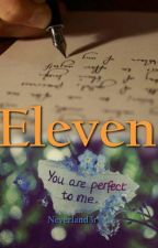 Eleven [*Abgeschlossen*] by Neverland3r