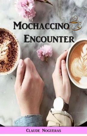 Mochaccino Encounter by lastfreedom98