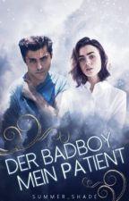 Der Bad Boy, mein Patient *alte Version|wird überarbeitet* by summer_shade