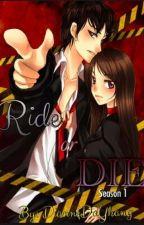 Ride or Die? by diannedayhang