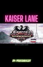 Kaiser Lane (Kaiserreich oc's x Azur Lane) by Prussiaisgut