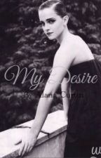 My Desire (Harry Potter fanfiction about Hermione Granger and Draco Malfoy Dramione) by alanajadecurtin61