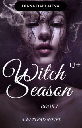 Witch Season: Book 1 by dianadallafina