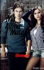 My Alpha Mate by FanGirl24601r