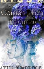 Carmen Lilium: A Collection by nissyssherin