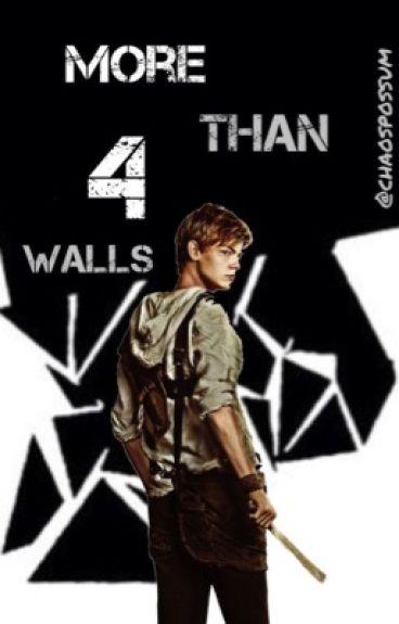 More than 4 Walls (The Maze Runner)
