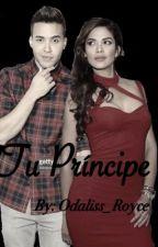 Tu Príncipe (Prince Royce Fan Fiction) by Odaliss_Royce