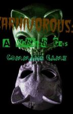 Carnivorous: A Bloody Warriors Cat Game by EmmaAgreste600