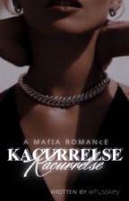 Kacurrelse... by _mafia_queen_
