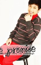 The Promise (A Ranz Kyle Fan-Fictional Story) by shivybells