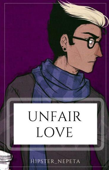 ~Unfair Love~ (Human!Eridan X Reader)