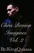 Chris Breezy Imagines Vol. 2 by QueenQuaaa
