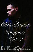 Chris Breezy Imagines Vol. 2 by QueenQuaaa