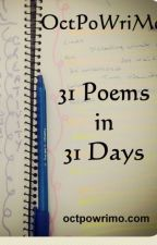 Samples from OctPoWriMo 2014 by gnosticpomegranate
