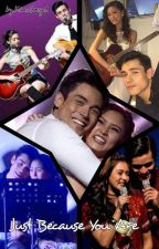 Just Because You Are by kimxiangel