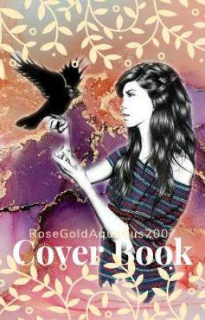 Cover Book by RoseGoldAquarius2007