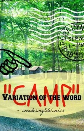 """Variation of the word """"CAMP"""" (ON HOLD) by wonderingEdelweiss"""