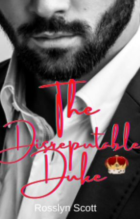 The Disreputable Duke. by Millieang