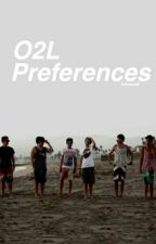 O2L PREFERENCES by hailee_mccall