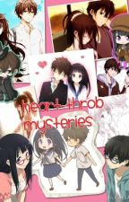 Heart-Throb Mysteries [Hyouka Fanfiction] by PuddingLord
