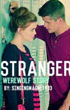 Strangers by singinmagnet433