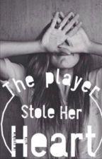 The player stole her heart by PerdieNerdie