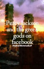 Percy Jackson and the greek gods on facebook by FandomOfAwesomeStuff