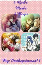 4 Girl's Meet's 4 Boy's by Imtheprincess13