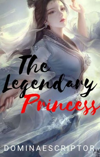 THE LEGENDARY PRINCESS (Editing)