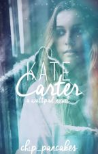 Kate Carter: My Alpha Mate (ON HOLD) by chip_pancakes