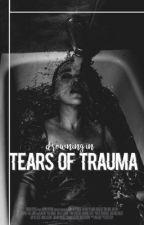 Tears of Trauma  by 0ShootingStars0
