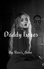 Daddy Issues//Nikki Sixx// by SixxsBabe