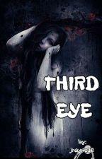 ☦☦☦THIRD EYE (True Story of Mine)☦☦☦ by jhayne06