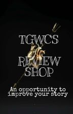 TGWC'S Review Shop by GracelovesGod444