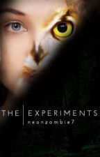 The Experiments by NeonZombie7