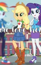 you love her. by lmaookira