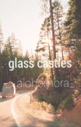 Glass Castles by alohomora_