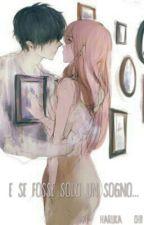 E se fosse solo un sogno... by Haruka-chii