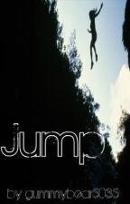 A reason to jump by gummybear5035