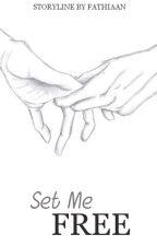 Set Me Free (rewrite) by hanpng