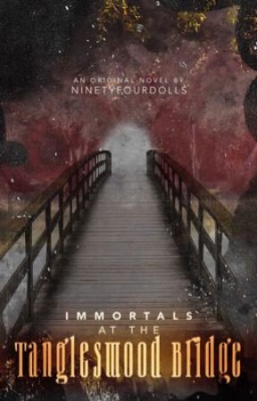 Immortals At The Tanglewood Bridge | on-going. by ninetyfourdolls