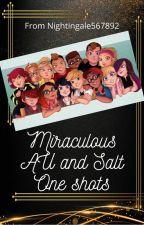 Miraculous AU/Salt one shots by Nightingale567892