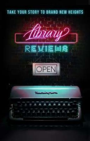 Library Reviews 3.0 by Skittles_Lover0311