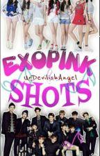 ExoPink Shots [Not Accepting Requests For Now] by UrDevilishAngel
