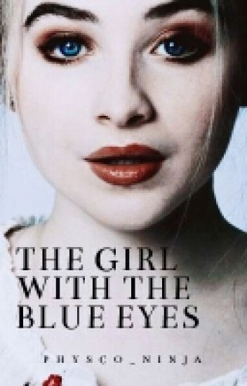 The Girl With The Blue Eyes (Brabrina Fan fiction)