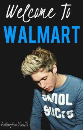 Welcome to Walmart by FallingForYou21