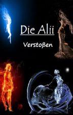 Die Alii - Verstoßen - by pink_rose_2000
