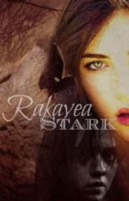 Rakayea Stark(Game of Thrones) by AlphaGrace