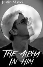 The Alpha In Him (BoyxBoy) by Mayes_Vs_Universe