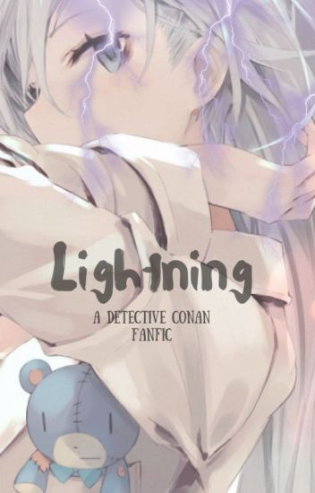 Lightning-A Detective Conan fanfic